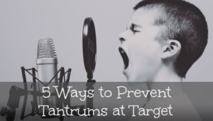 5 Ways to Prevent Tantrums at - Kid Matters Counseling
