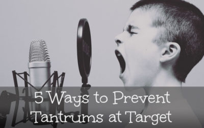 5 Ways To Prevent Tantrums at Target