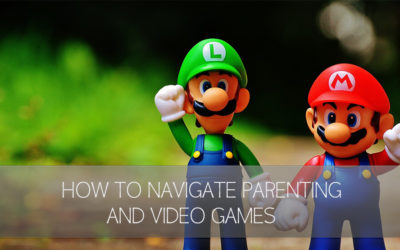 How to Navigate Parenting & Video Games