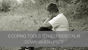 Coping Tools for Kids
