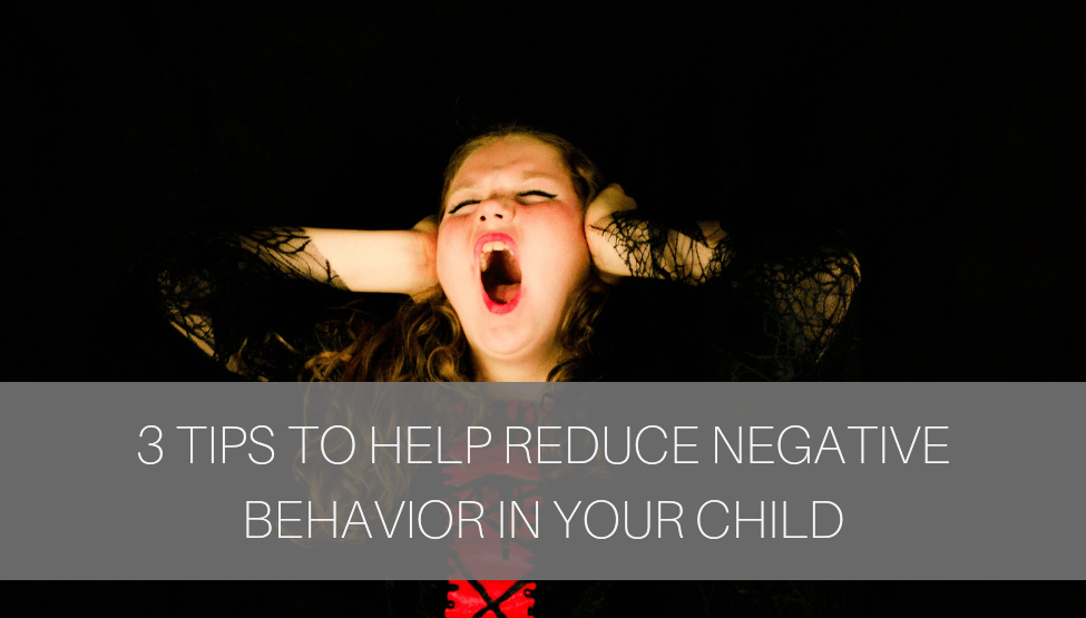 Reduce Negative Behavior in Children