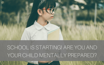 School is Starting! Are You and Your Child Mentally Prepared?