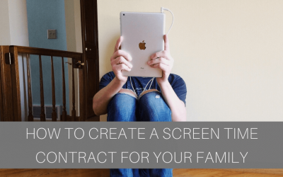 How to Create A Screen Time Contract for Your Family