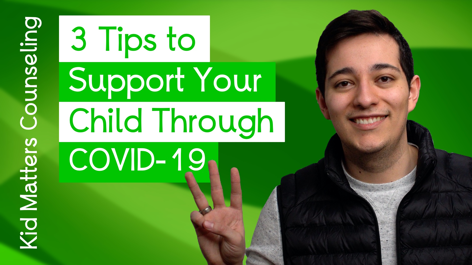 3 Tips to Support Your Child Through COVID-19