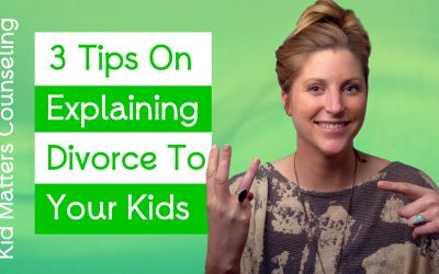 3 Tips on Explaining Divorce to Your Children