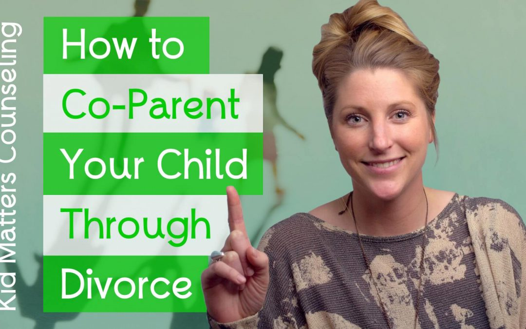 How to Co-Parent Your Child Through Divorce