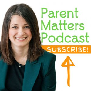 parent matters podcast