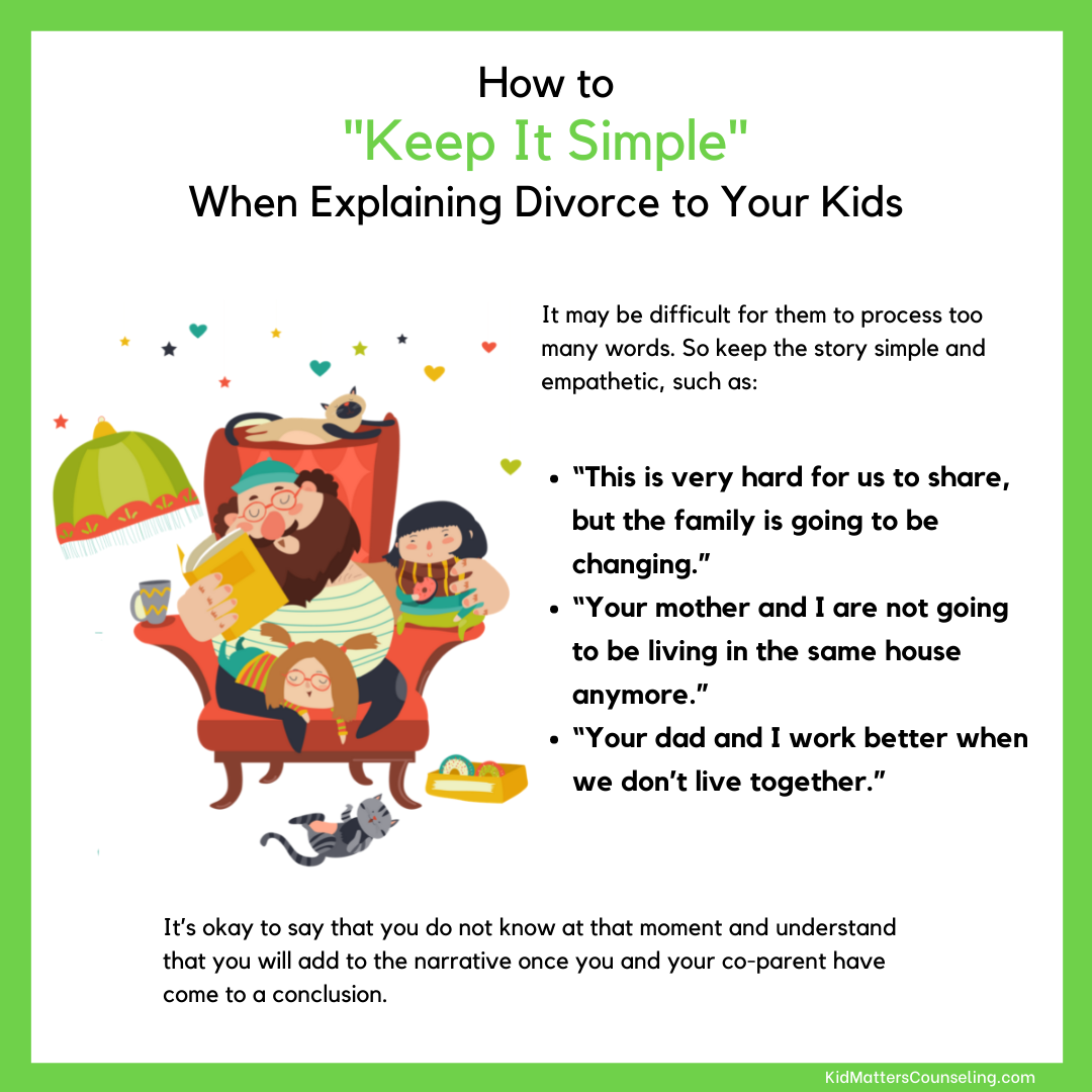 Divorce - Keep It Simple - Kid Matters Counseling